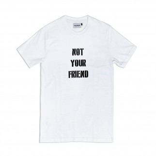 Not Your Friend 白色粉筆字Tee